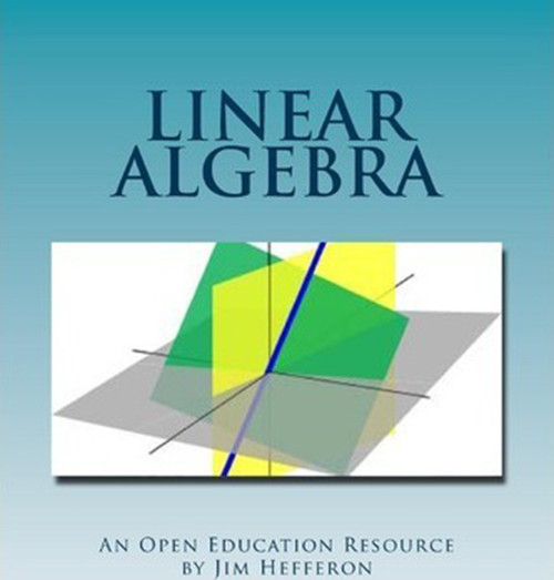 Linear Algebra, An Open Education Resource