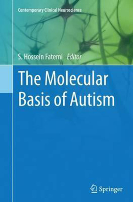 The Molecular Basis of Autism (Softcover Reprint of the Original 1st 2015)