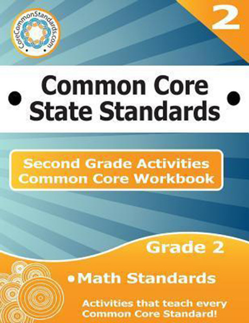 Second Grade Common Core Workbook: Math Activities