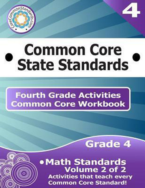 Fourth Grade Common Core Workbook: Math Activities: Volume 2 of 2