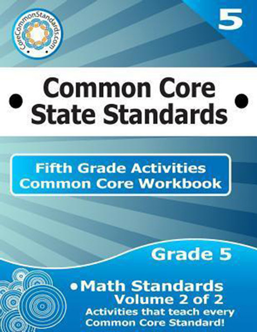 Fifth Grade Common Core Workbook: Math Activities: Volume 2 of 2