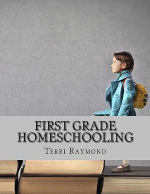 First Grade Homeschooling: (Math, Science and Social Science Lessons, Activities, and Questions)