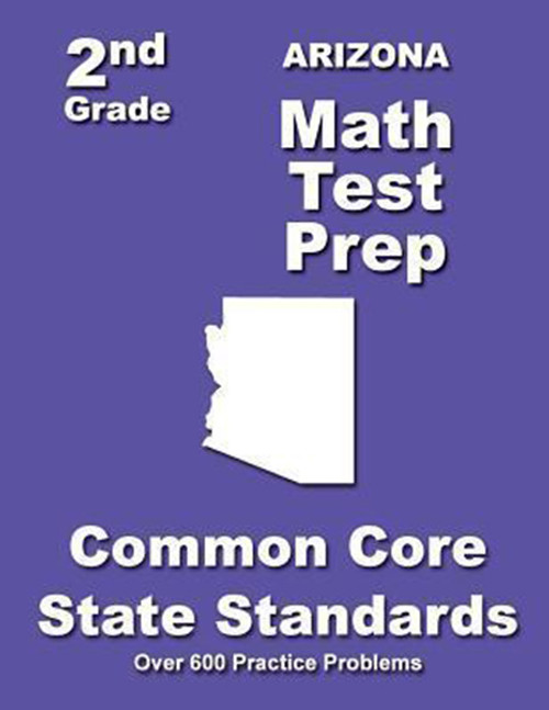Arizona 2nd Grade Math Test Prep: Common Core State Standards