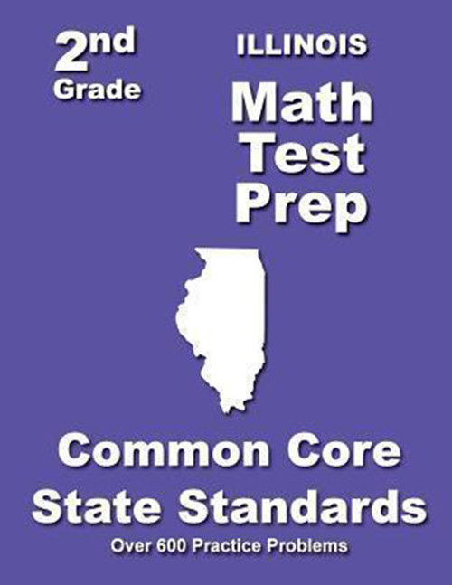 Illinois 2nd Grade Math Test Prep: Common Core State Standards