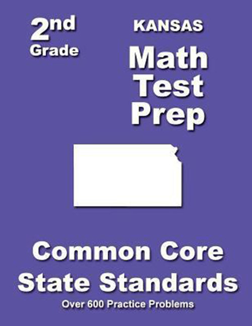 Kansas 2nd Grade Math Test Prep: Common Core State Standards
