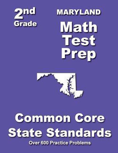 Maryland 2nd Grade Math Test Prep: Common Core State Standards
