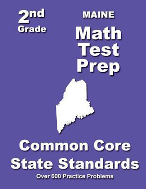 Maine 2nd Grade Math Test Prep: Common Core State Standards