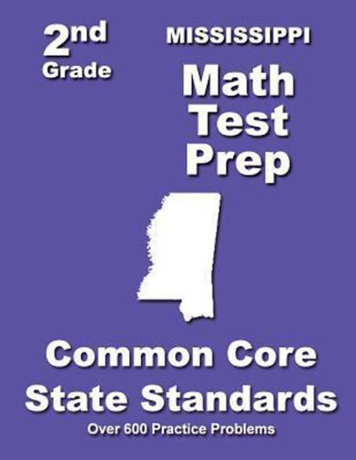 Mississippi 2nd Grade Math Test Prep: Common Core State Standards