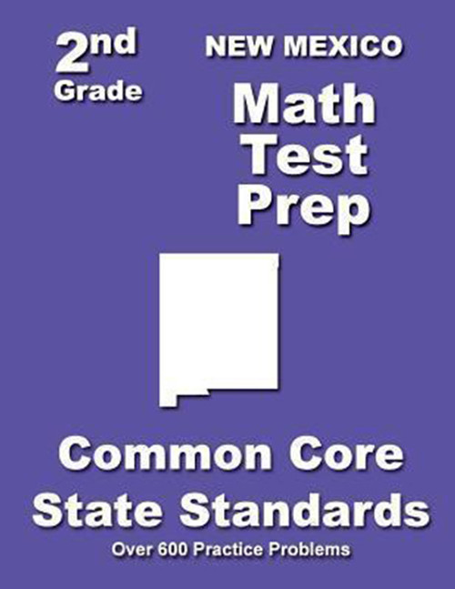 New Mexico 2nd Grade Math Test Prep: Common Core State Standards