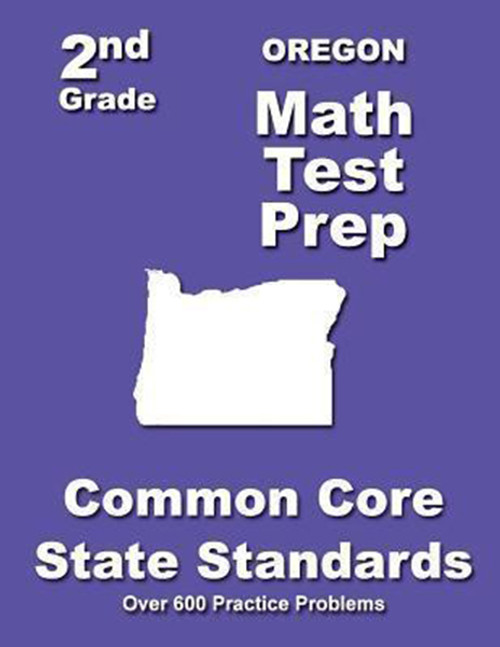 Oregon 2nd Grade Math Test Prep: Common Core State Standards
