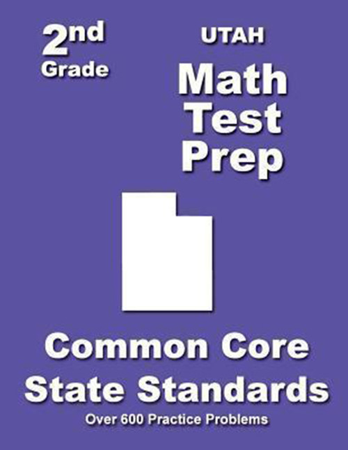 Utah 2nd Grade Math Test Prep: Common Core State Standards