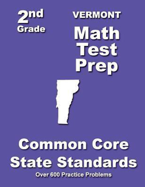 Vermont 2nd Grade Math Test Prep: Common Core State Standards