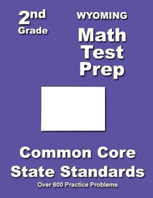Wyoming 2nd Grade Math Test Prep: Common Core State Standards