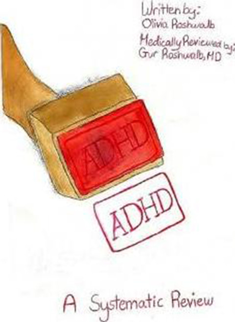 A.D.H.D.: A Systematic Review