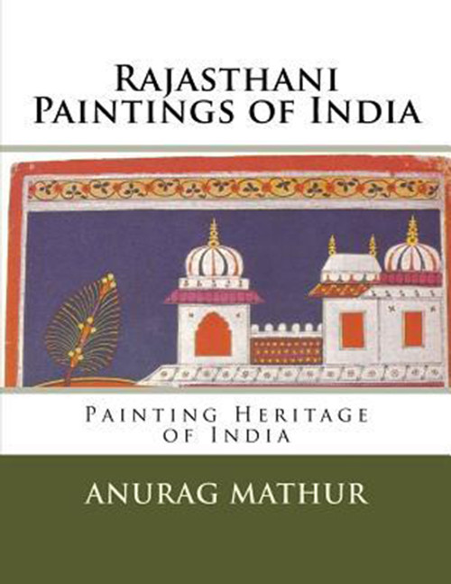 Rajasthani Paintings of India: Painting Heritage of India