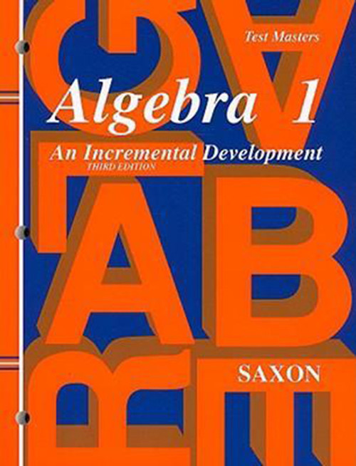 Saxon Algebra 1, 3rd Edition Test Masters Third Edition