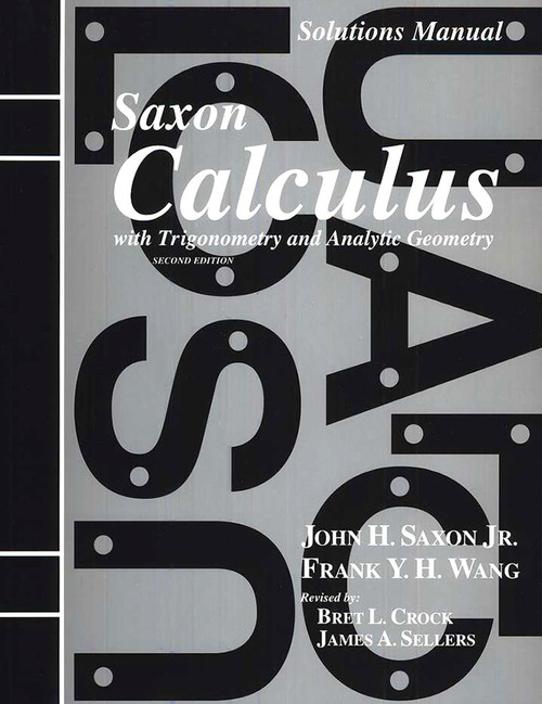 Saxon Calculus Solutions Manual 2nd Edition