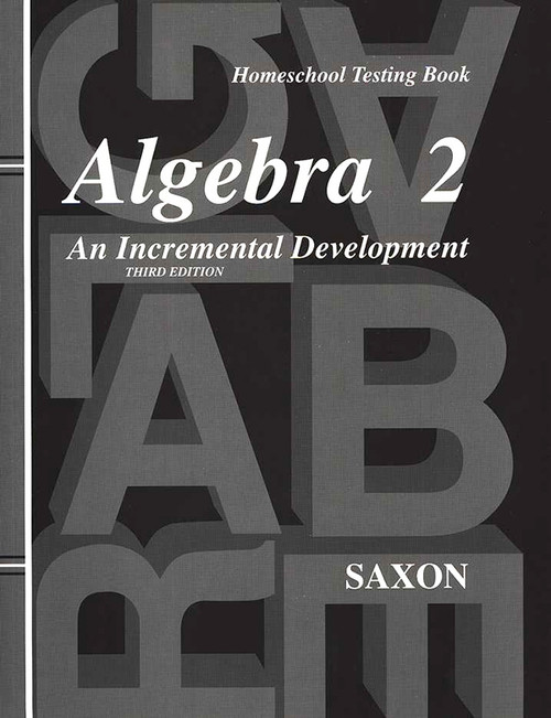 Saxon Algebra 2 Homeschool Testing Book 3rd Edition