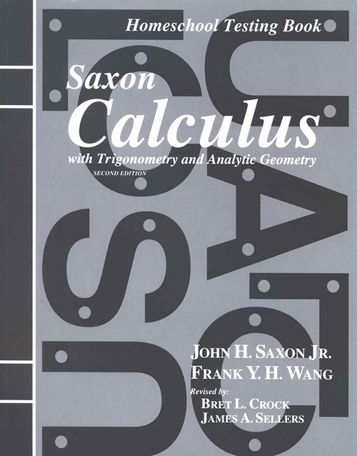 Saxon Calculus Answer Key and Test Book 2nd Edition