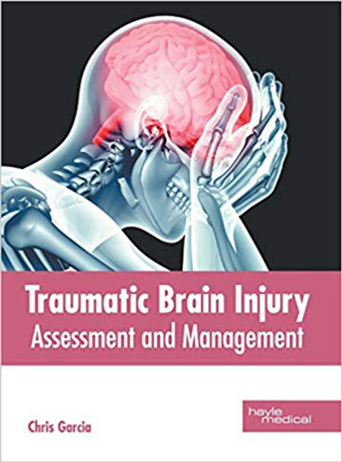 Traumatic Brain Injury: Assessment and Management