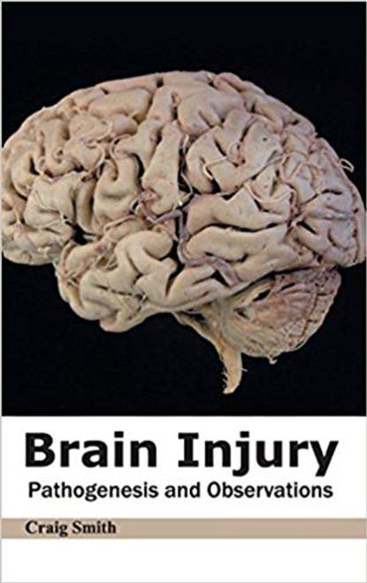 Brain Injury: Pathogenesis and Observations