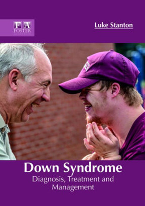 Down Syndrome: Diagnosis, Treatment and Management
