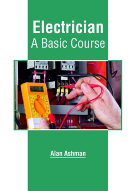 Electrician: A Basic Course