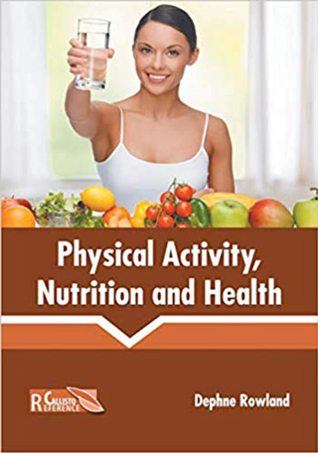 Physical Activity, Nutrition and Health