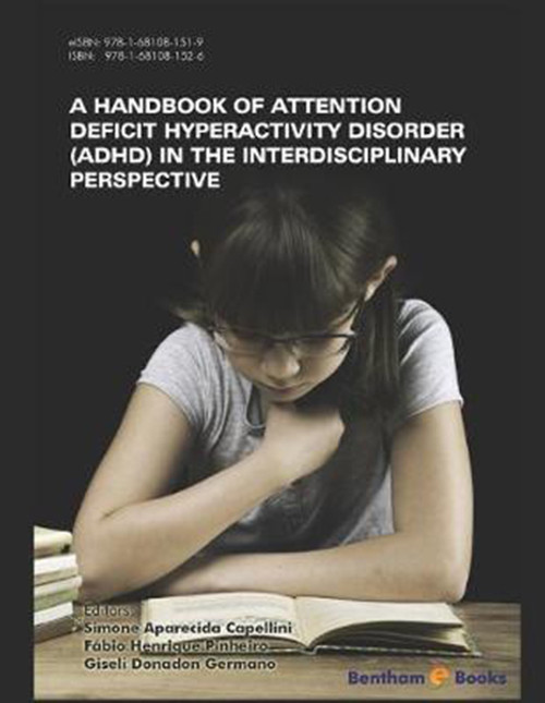 Handbook of Attention Deficit Hyperactivity Disorder (ADHD) in the Interdisciplinary Perspective