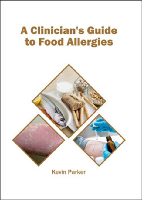 A Clinician's Guide to Food Allergies