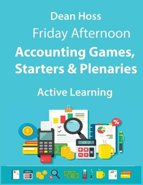 Active Learning - Accounting Games, Starters & Plenaries