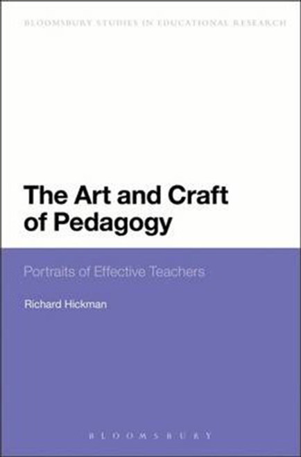 The Art and Craft of Pedagogy: Portraits of Effective Teachers