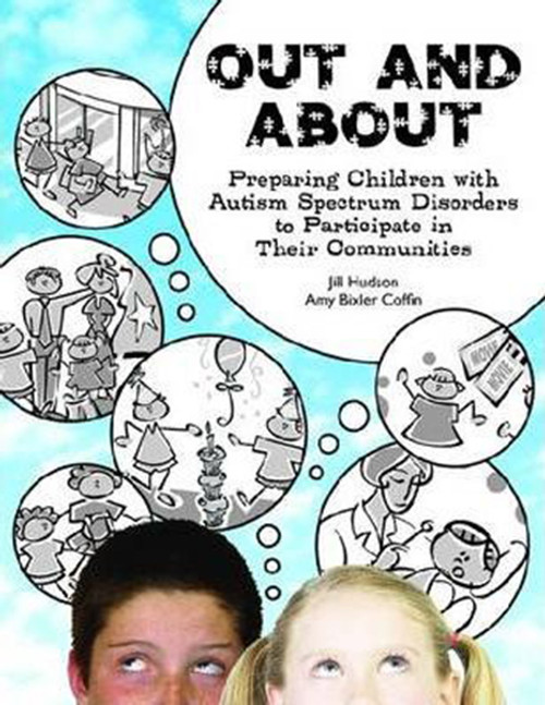 Out and about: Preparing Children with Autism Spectrum Disorders to Participate in Their Communities