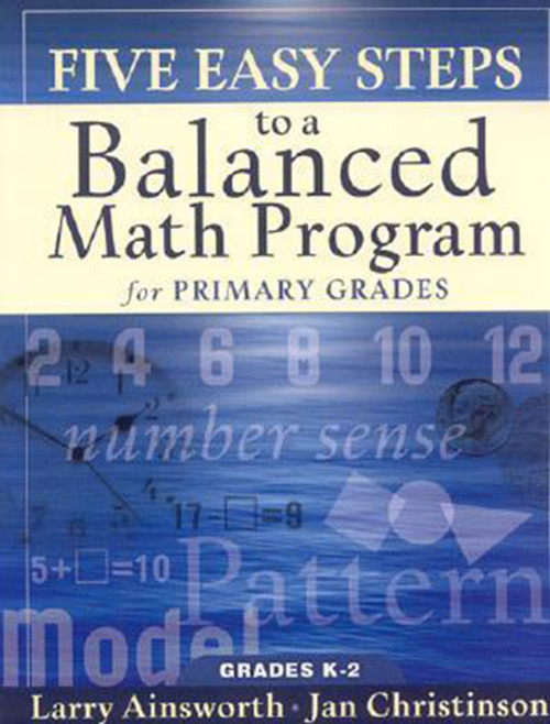 Five easy Steps to a Balanced Math program Kindergarten to 2nd Grade