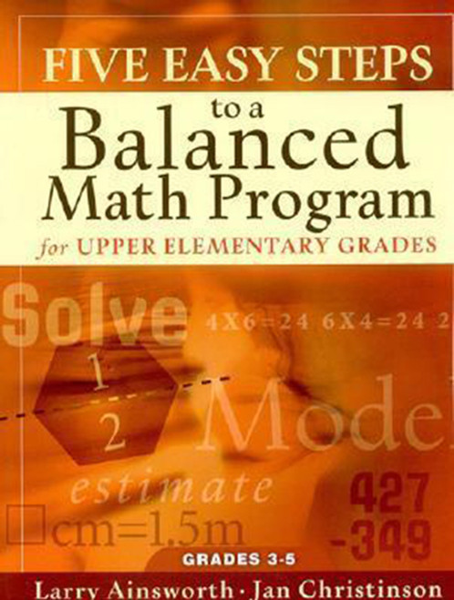 Five Easy Steps to a Balanced Math Program for 3rd to 5th Grade