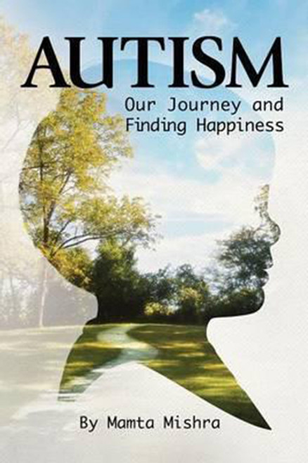 Autism: Our Journey and Finding Happiness