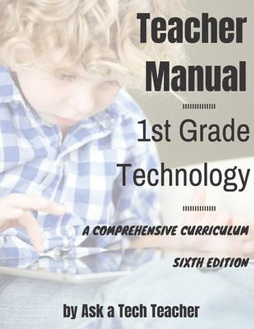 1st Grade Technology: A Comprehensive Curriculum