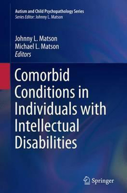 Comorbid Conditions in Individuals with Intellectual Disabilities (Softcover Reprint of the Original 1st 2015)