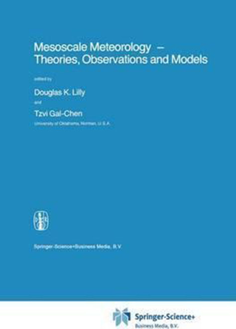 Mesoscale Meteorology - Theories, Observations and Models (1983)