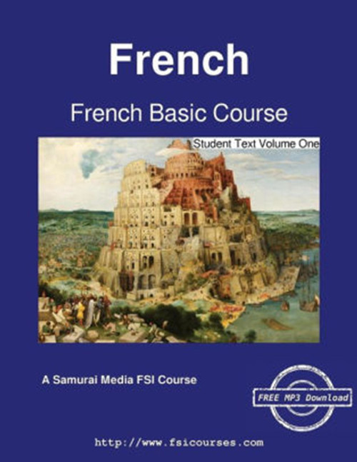 French Basic Course - Student Text Volume One