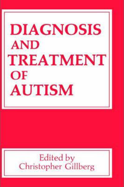 Diagnosis and Treatment of Autism (1989)