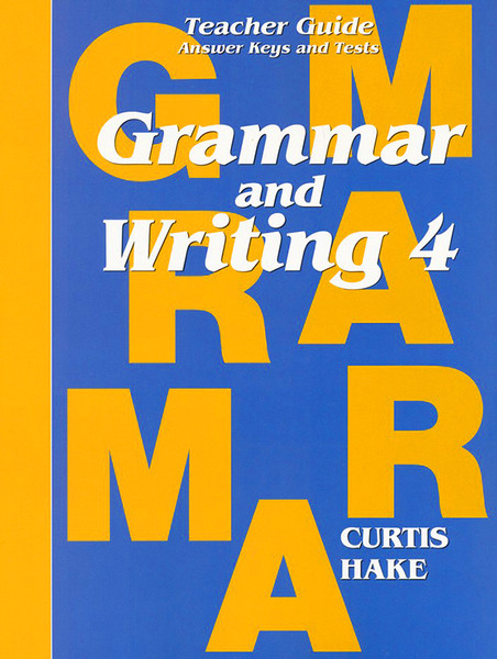 Saxon Grammar and Writing 4 Teacher Packet with Answer Keys and Tests 1st Edition