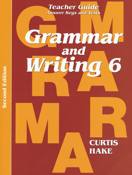Saxon Grammar and Writing 6 Teacher Packet with Answer Keys and Tests 2nd Edition