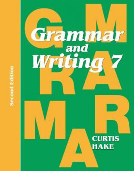 Grammar & Writing Student Textbook Grade 7 2nd Edition 2014