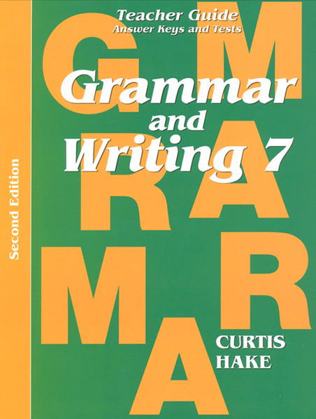 Saxon Grammar and Writing 7 Teacher Packet with Answer Keys and Tests 2nd Edition
