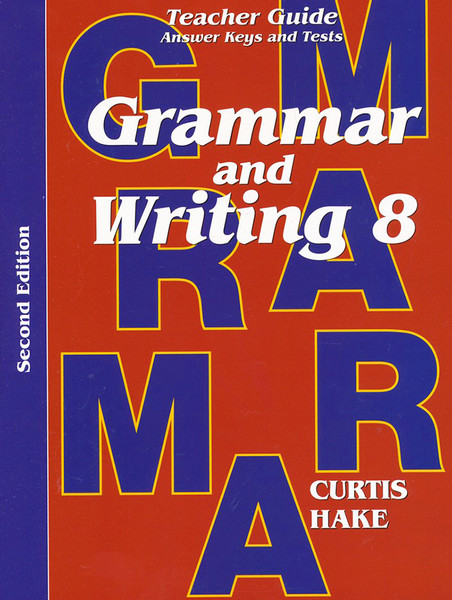 Saxon Grammar and Writing 8 Teacher Packet with Answer Keys and Tests 2nd Edition