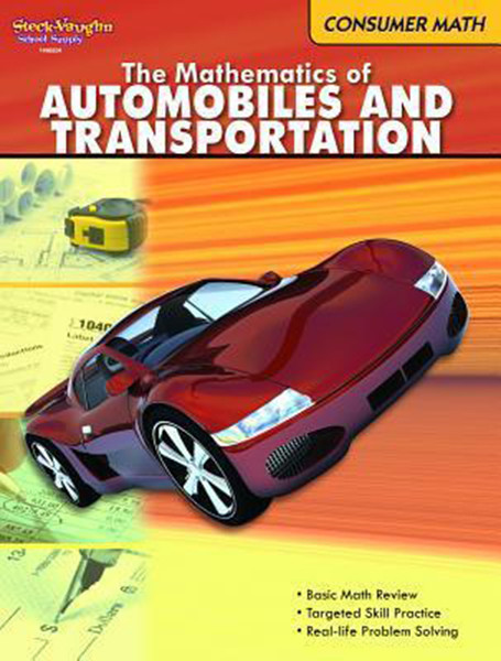 Steck Vaughn Consumer Math Reproducible The Mathematics of Autos & Transportation