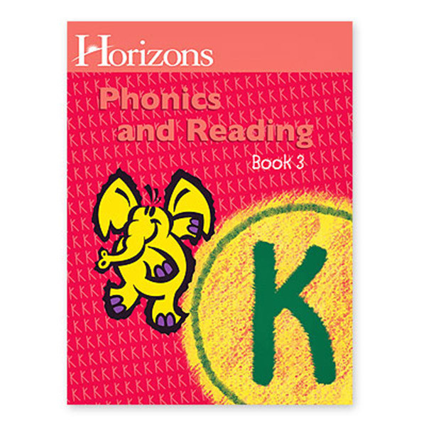 Horizons Phonics and Reading Student Book 3 Kindergarten