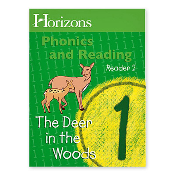 Horizons 1st Grade Phonics & Reading Student Reader 2, The Deer in the Woods