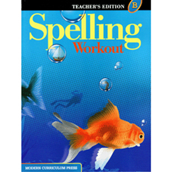 MCP Spelling Workout 2002 Teacher Book B